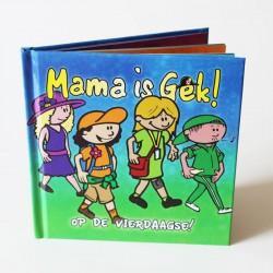 Mama is Gek op de Vierdaagse